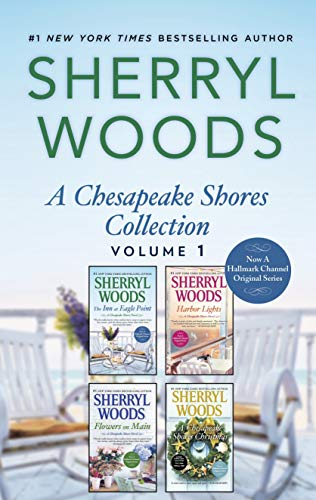 A Chesapeake Shores Collection Volume 1: The Inn at Eagle Point\Flowers on Main\Harbor Lights\A Chesapeake Shores Christmas (A Chesapeake Shores Novel) (English Edition) -