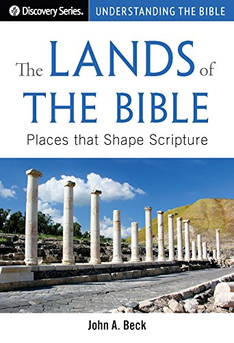 the-lands-of-the-bible-places-that-shape-scripture-discovery-series-book-52-english-edition