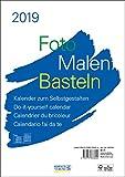 Foto-Malen-Basteln Foto-Bastelkalender A4 weiß 2019: Fotokalender zum Selbstgestalten. Hochwertiges, festes Bastelpapier. Do-it-yourself!