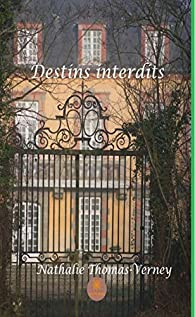 Destins interdits par Nathalie Thomas-Verney