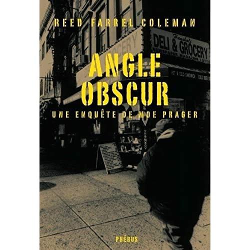 Angle obscur : Une enquête de Moe Prager