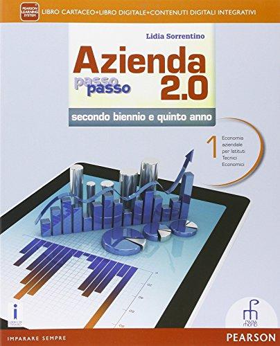 Azienda passo passo 2.0. Con e-book. Con espansione online. Per le Scuole superiori: 1