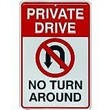 qidushop Tags America Private Drive No Turn Around Targa in Alluminio Goffrato con Simbolo No U-Turn Sign per Esterni, Regalo Divertente in Metallo, Decorazione da Parete