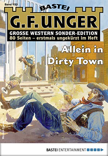 G. F. Unger Sonder-Edition 153 - Western: Allein in Dirty Town