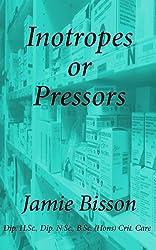 Inotropes or Pressors (English Edition)