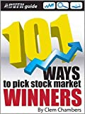 ADVFN Guide: 101 Ways to Pick Stock Market Winners (English Edition)