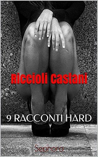riccioli-castani-9-racconti-hard-italian-edition
