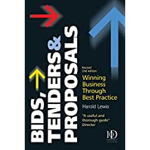 Bids, Tenders & Proposals: Winning Business Through Best Practice