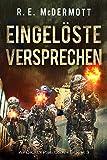 Eingelöste Versprechen: Buch 3 Der Trilogie ,Apokalypse USA'
