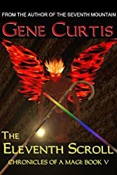The Eleventh Scroll (Chronicles of a Magi Book 5)