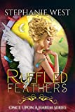 Ruffled Feathers (Once Upon a Harem Book 5)