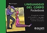 Scarica Libro Linguaggio del corpo (PDF,EPUB,MOBI) Online Italiano Gratis