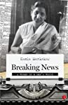 """Breaking News: A Woman in a Man's World"" chronicles Kamla Mankekar's experiences as one of the first women journalists in India. Engagingly written, ""Breaking News"" vividly portrays the struggles of a women in a primarily male-dominated profession w..."