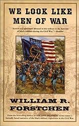 We Look Like Men of War by William R. Forstchen (2003-02-08)