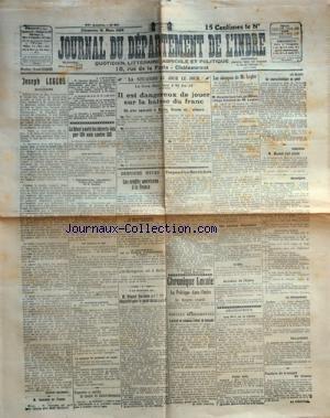 JOURNAL DU DEPARTEMENT DE L'INDRE [No 60] du 16/03/1924 - JOSEPH LEGLOS - SOUVENIRS - LES DECRETS-LOIS - RAPHAEL-GEORGES LEVY - M. DOUMER - M. DE JOUVENEL - M. POINCARE - RENE RENOULT - M. MILLIES-LACROIX - M. VENIZELOS EN FRANCE - VARSOVIE A RATIFIE LE TRAITE DE SAINT-GERMAIN - M. VINCENT HUIDEBRO A-T-IL ETE SEQUESTRE POUR LE PUNIR DE SON LIVRE - L'EXTRAIT DE NAISSANCE D'HENRI DE LATOUCHE - LA POLITIQUE DE L'INDRE - LES CREDITS AMERICAINS A LA FRANCE - PROPOS D'UN BERRICH