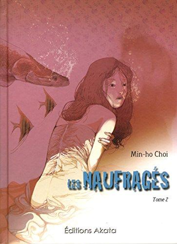 Les Naufragés - tome 2 (02) par Min-ho Choi