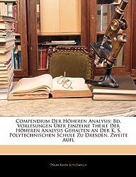 Compendium Der Höheren Analysis: Bd. Vorlesungen Über Einzelne Theile Der Höheren Analysis Gehalten an Der K. S. Polytechnischen Schule Zu Dresden. Zweite Aufl