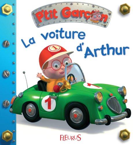 La voiture d'Arthur (P'tit garçon t. 4) par Emilie Beaumont