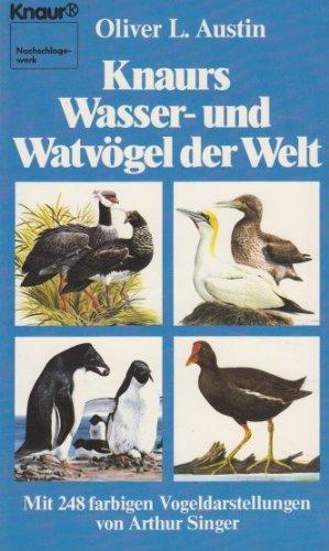 Knaurs Wasser- und Watvögel der Welt -