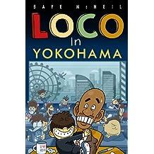 Loco in Yokohama (English Edition)