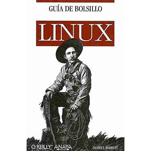 [(Guia de bolsillo de Linux / Linux Pocket Guide)] [By (author) Daniel J. Barret ] published on (January, 2013)