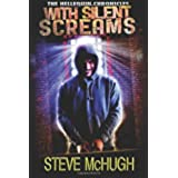 With Silent Screams (The Hellequin Chronicles Book 3) (English Edition)