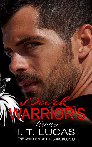 Dark Warrior's Legacy (The Children Of The Gods Paranormal Romance Series Book 10) (English Edition)