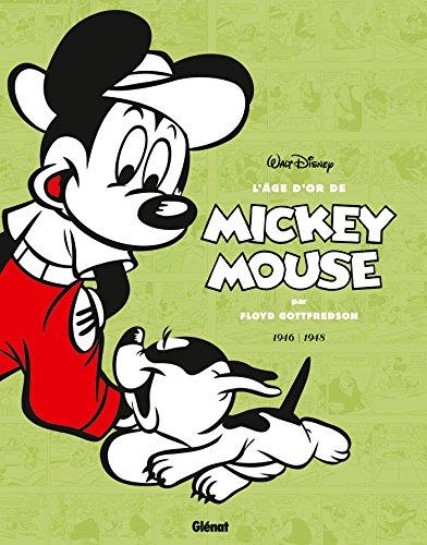 L'âge d'or de Mickey Mouse - Tome 07: 1946 / 1948 - Iga Biva, l'homme du futur et autres histoires