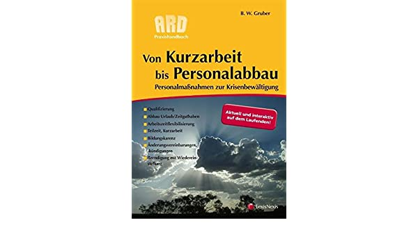 Von Kurzarbeit Bis Personalabbau Ard Praxishandbuch Amazonde