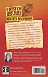 Front cover for the book Twisted True Tales From Science: Disaster Discoveries by Stephanie Bearce