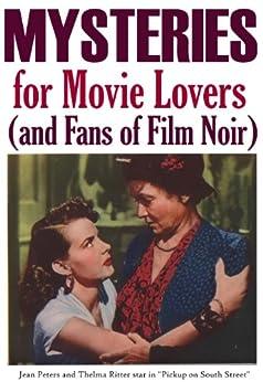 MYSTERIES for Movie Lovers (and Fans of Film Noir) by [Reid, John Howard]
