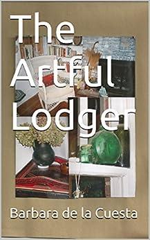 The Artful Lodger by [de la Cuesta, Barbara]