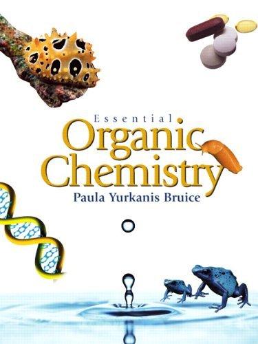 Essential Organic Chemistry by Paula Yurkanis Bruice (2005-07-25)
