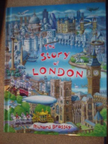 The Story of London por Richard Brassey