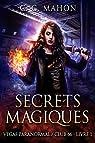 Vegas Paranormal, tome 1 : Secrets magiques par C. C. Mahon