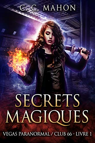 Secrets Magiques Vegas Paranormal Club 66 T 1