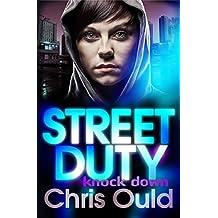 Street Duty case one: knock down (Street Duty Book 1)