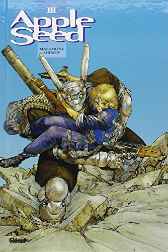 Appleseed - Tome 3 par SHIROW Masamune