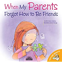 When My Parents Forgot to Be Friends (Let's Talk About It!)
