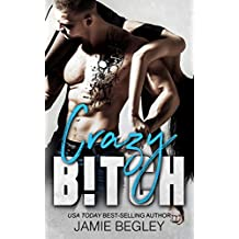 Crazy B!tch (Biker Bitches Book 5) (English Edition)