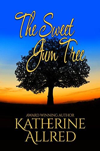 Sweet Gum Tree (The Sweet Gum Tree (English Edition))