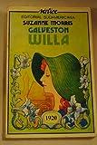 Galveston: Willa. Traducción de Alicia Steimberg.