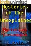 The Strange & The Unknown; Unexplaine...