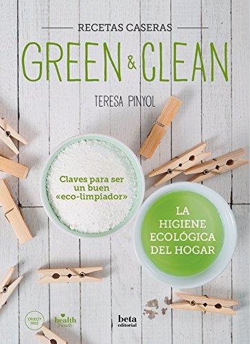GREEN & CLEAN: Recetas Caseras