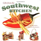Gifts from the Southwest Kitchen by Judy Walker (2002-01-01)