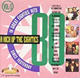 A kick up the Eighties 5: Blancmange, Icicle Works, Strawberry Switchblade, Smiths, Visage.. (Audio CD)