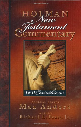 HOLMAN NT COMMENTARY VOL 7 1 & 2 CORITHIANS (Holman New Testament Commentary)