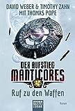 Der Aufstieg Manticores: Ruf zu den Waffen: Roman (Manticore-Reihe, Band 2)
