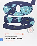 Orsa maggiore. Per la Scuola media. Con CD-ROM. Con e-book. Con espansione online: 3
