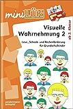 miniLÜK / Fördern und Fordern: miniLÜK: Visuelle Wahrnehmung 2: Lese-, Schreib- und Rechenförderung für Grundschulkinder